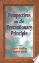 Perspectives on the Precautionary Principle