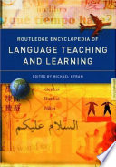 Routledge Encyclopedia of Language Teaching and Learning, Mychael Byram, 2000 London Ec4p 4ee Simultaneously Published In