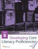 Developing Core Literacy Proficiencies  Grade 8