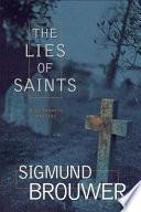 The Lies of Saints