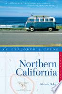 Explorer s Guide Northern California  Explorer s Complete