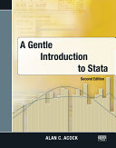 A Gentle Introduction to Stata, Second Edition