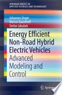 Energy Efficient Non Road Hybrid Electric Vehicles