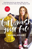 Girl  Wash Your Face Book PDF