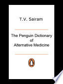 The Penguin Dictionary of Alternative Medicine