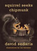 Squirrel Seeks Chipmunk Book Cover