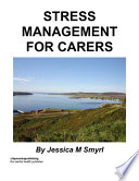 Stress Management for Carers
