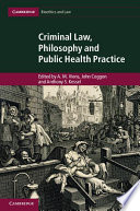 Criminal Law  Philosophy and Public Health Practice