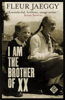 I Am the Brother of XX by