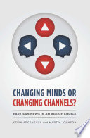 Changing Minds or Changing Channels