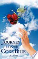 A Journey Beyond Code Blue Book PDF