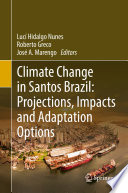 Climate Change In Santos Brazil Projections Impacts And Adaptation Options