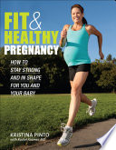 Fit   Healthy Pregnancy