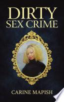 Dirty Sex Crime