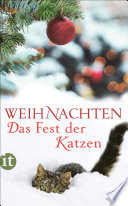Weihnachten -- Das Fest der Katzen