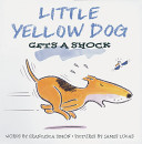 Little Yellow Dog Gets a Shock