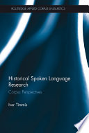 Historical Spoken Language Research