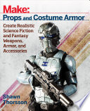 Make  Props and Costume Armor