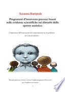 Programmi d intervento precoce basati sulle evidenze scientifiche nei disturbi dello spettro autistico