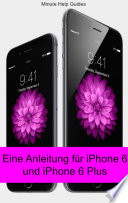 Eine Anleitung f  r iPhone 6 und iPhone 6 Plus