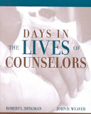 Days In The Lives Of Counselors
