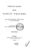 Twenty-eight original family prayers, composed by different ministers