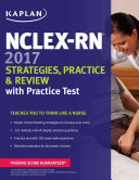 NCLEX RN 2017 Strategies  Practice and Review with Practice Test