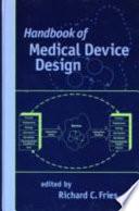 Handbook of Medical Device Design
