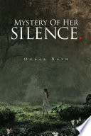 Mystery of Her Silence The Tragedy Of Which He
