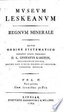 Des Herrn Nathanaël Gottfried Leske hinterlassenes Mineralienkabinet systematisch geordnet und beschrieben