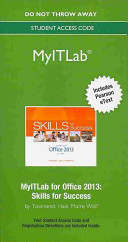 Skills for Success with Microsoft Office 2013 MyITLab Access Code