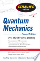 Schaum s Outline of Quantum Mechanics  Second Edition