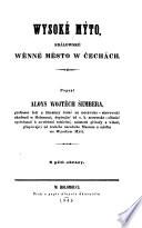 Wysoke Mito, kralowske wenne mesto w Cechach. (Hohenmaut, königliche Leibgedingstadt in Böhmen.)