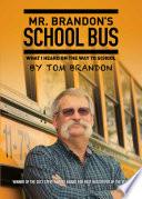 Mr  Brandon s School Bus