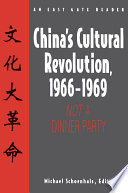 China s Cultural Revolution  1966 69  Not a Dinner Party