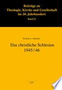 Das christliche Schlesien 1945/46