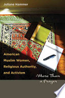 American Muslim Women  Religious Authority  and Activism
