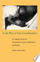 In the Way of Our Grandmothers