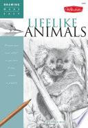 Drawing Made Easy: Lifelike Animals