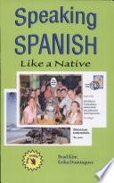 Speaking Spanish Like a Native