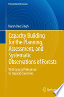 Capacity Building for the Planning  Assessment and Systematic Observations of Forests
