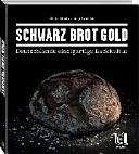 Schwarz Brot Gold