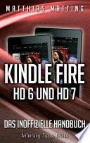 Kindl Fire HD 6 und HD 7   das inoffizielle Handbuch