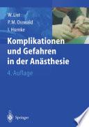 Komplikationen und Gefahren in der Anästhesie