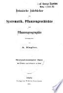 Botanische Jahrb  cher f  r Systematik  Pflanzengeschichte und Pflanzengeographie