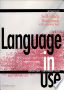 Language In Use Intermediate Self Study Workbook With Answer Key book