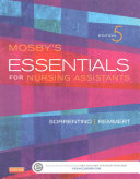 Mosby s Essentials for Nursing Assistants   Text  Workbook and Mosby s Nursing Assistant Skills DVD   Student Version 4 0 Package
