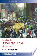 Reading the American Novel 1865 1914