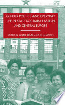 Ebook Gender Politics and Everyday Life in State Socialist Eastern and Central Europe Epub S. Penn,J. Massino Apps Read Mobile