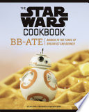 The Star Wars Cookbook Bb Ate